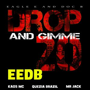 Drop and Gimme 20 from EEDB