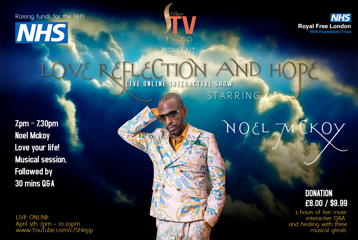 Platinum recording artist Noel Mckoy to perform on Shlepp TV love hope and reflection show for NHS